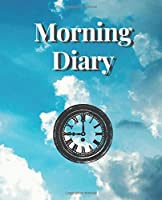 Morning Diary: 108 Pages lined - Blue sky and white clouds Style