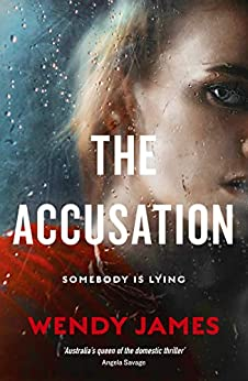 The Accusation by [James, Wendy]