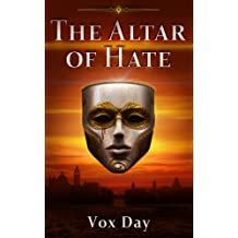 The Altar of Hate