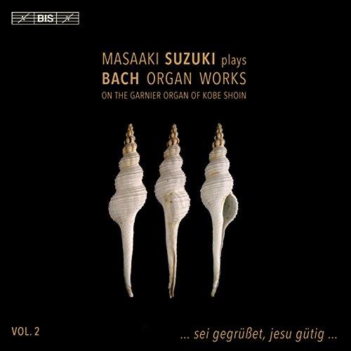 J.S.バッハ : オルガン作品集 Vol.2 (Masaaki Suzuki plays Bach Organ Works on The Garnier Organ of KOBE SHOIN _ Vol.2 ... sei gegrusset, jesu gutig ... ) [SACD Hybrid] [輸入盤] [日本語帯・解説付]の詳細を見る