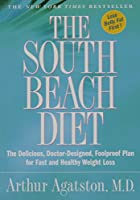 The South Beach Diet: Exclusive Edition
