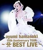 ayumi hamasaki 15th Anniversary TOUR ~A(ロゴ) BEST LIVE~ (Blu-ray)