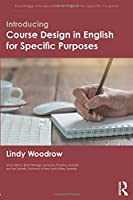 Introducing Course Design in English for Specific Purposes (Routledge Introductions to English for Specific Purposes)