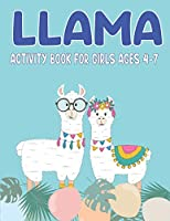 LLAMA ACTIVITY BOOK FOR GIRLS AGES 4-7: Fun with Learn, A Fantastic Kids Workbook Game for Learning, Funny Farm Animal Coloring, Dot to Dot, Word Search and More! Cute gifts for girls who loves Llama