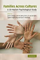 Families Across Cultures: A 30-Nation Psychological Study