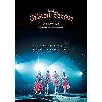 Silent Siren Live Tour 2016 Sのために Sをねらえ! そしてすべてがSになる
