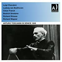 Arturo Toscanini in Venice 3 by BEETHOVEN / WAGNER / SMETANA