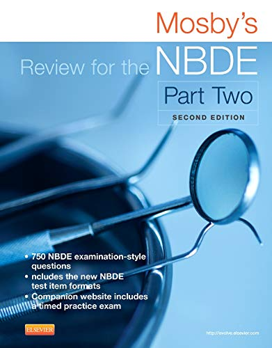 Download Mosby's Review for the NBDE Part II, 2e (Mosby's Review for the Nbde: Part 2 (National Board Dental Examination)) 0323225683