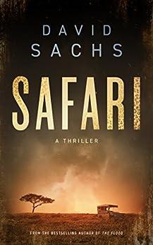 Safari: A Thriller by [Sachs, David]