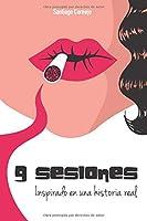 9 Sesiones, inspirado en una historia real
