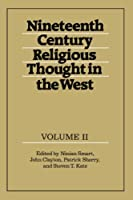Nineteenth-Century Religious Thought in the West: Volume 2