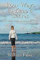 Four Ways to Keep a Secret: Love, innocence and power
