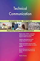 Technical Communication A Complete Guide - 2020 Edition
