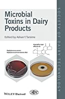 Microbial Toxins in Dairy Products (Society of Dairy Technology)
