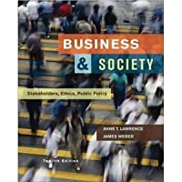Business & Society; Stakeholders, Ethics, Public Policy 12th Edition