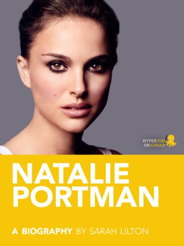 Natalie Portman: A Biography (English Edition)