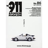 THE 911&PORSCHE MAGAZINE(ポルシェマガジン) 2017年 01 月号 [雑誌]