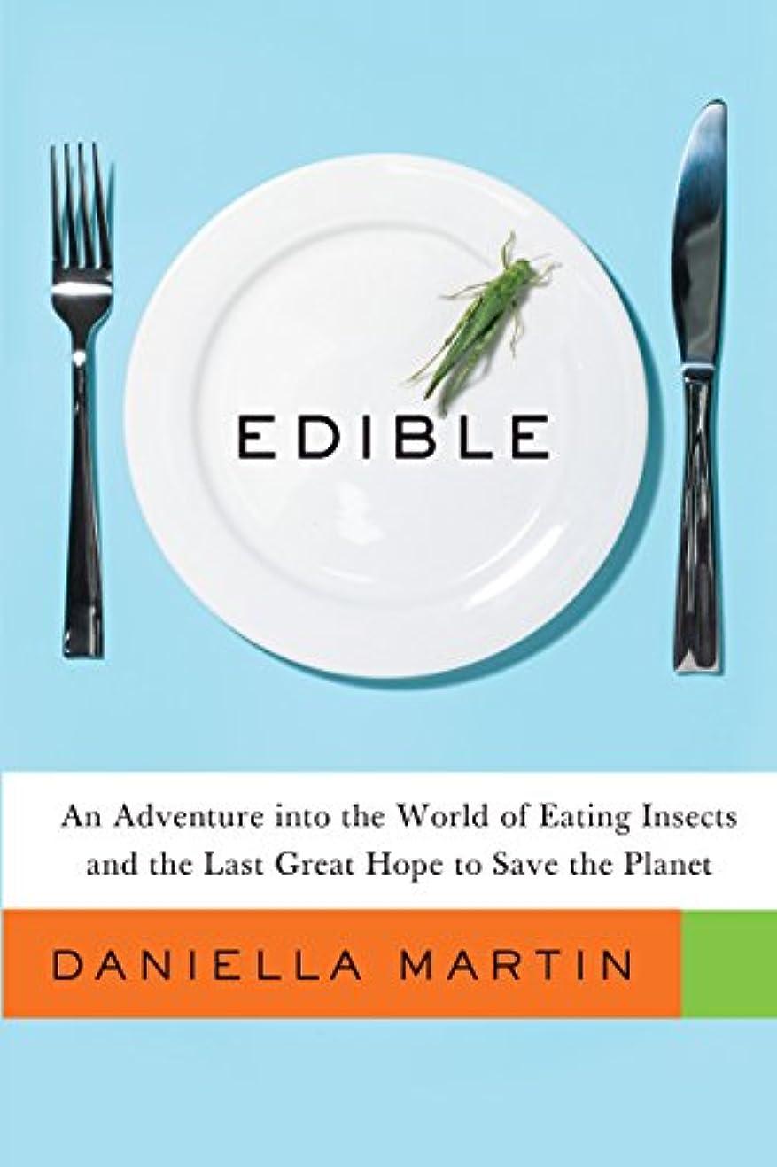 運ぶ森林部分的Edible: An Adventure into the World of Eating Insects and the Last Great Hope to Save the Planet (English Edition)