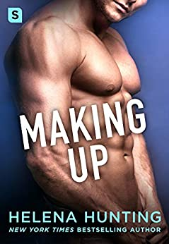Making Up: A Shacking Up Novel by [Hunting, Helena]