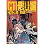 CTHULHU WORLD TOUR クトゥルフ・ワールド・ツアー (TACTICS別冊 PERFECT MANUAL SERIES 3)