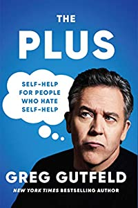 The Plus: Self-Help for People Who Hate Self-Help (English Edition)