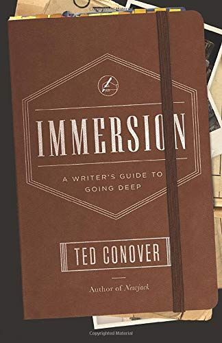 Download Immersion: A Writer's Guide to Going Deep (Chicago Guides to Writing, Editing, and Publishing) 022611306X