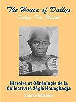 Histoire et Genealogie de la Collectivite Segle Houegbadja