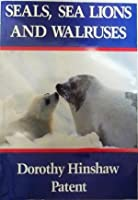 Seals, sea lions, and walruses (HBJ treasury of literature)