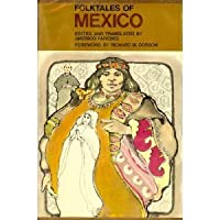 Folktales of Mexico (Folktales of the World S.)