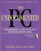 The Undocumented Pc/Book and Disk (The Andrew Schulman Programming)