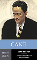 Cane: Authoritative Text, Contexts, Criticism (Norton Critical Editions)