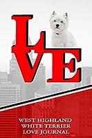 West Highland White Terrier Love Journal