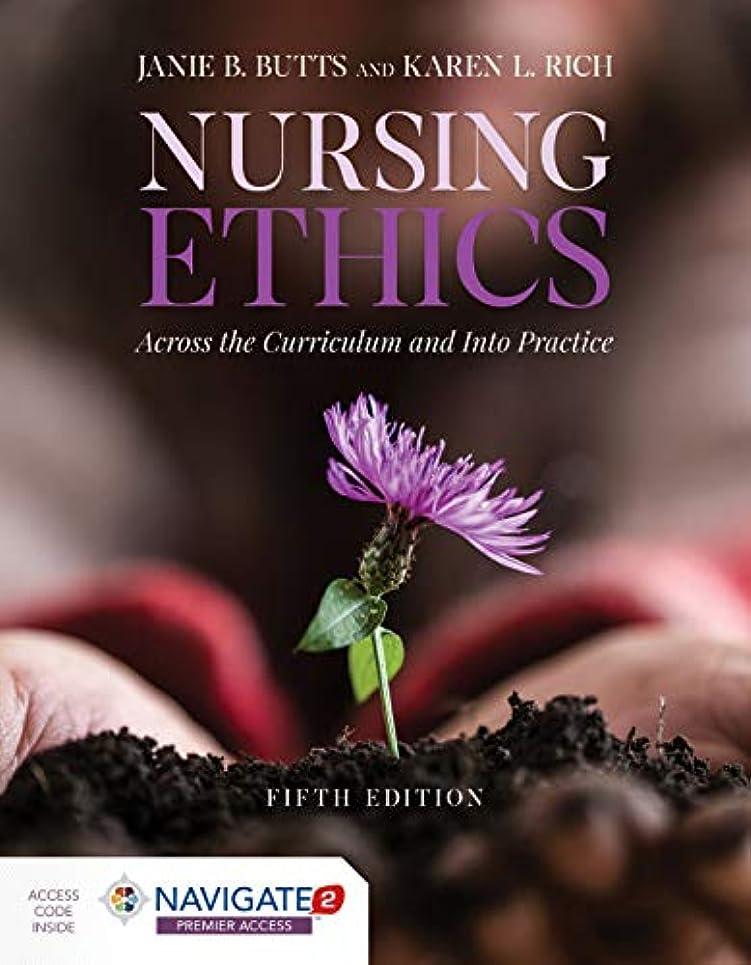 航空会社結果として波紋Nursing Ethics: Across the Curriculum and into Practice