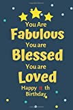 you are fabulous you are blessed you are loved happy 11 th birthday: Blank Lined Notebook. Funny and cute gag gift , women, daughter, son, girlfriend, boyfriend, best friend, wife, husband, co-worker,perfect Gift,Logbook,gift for kids ,children
