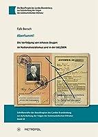 Aberkannt!: Die Verfolgung von Jehovas Zeugen im Nationalsozialismus und in der SBZ/DDR