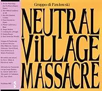 Neutral Village Massacre