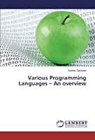 Various Programming Languages - An overview