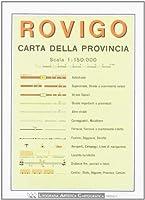 Rovigo Provincial Road Map (1:150 000) (Italian Edition) [並行輸入品]