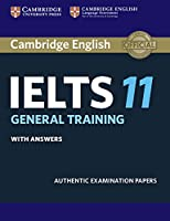 Cambridge IELTS 11 General Training. Student's Book with answers