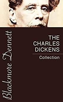 The Charles Dickens Collection by [Charles Dickens]