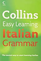 Collins Italian Grammar (Easy Learning)