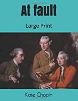 At fault: Large Print