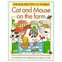Cat and Mouse on the Farm (Usborne First Steps to Reading)