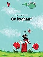Ov Byghan?: Children's Picture Book (Cornish Edition)