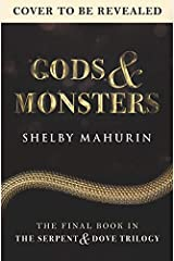Gods & Monsters (Serpent & Dove Book 3) Kindle Edition