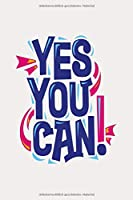 Notizbuch Yes you can!: motivierendes Notizbuch 120 linierte Seiten Din A5 perfekt als Notizheft, Tagebuch und Journal Geschenk fuer starke Menschen