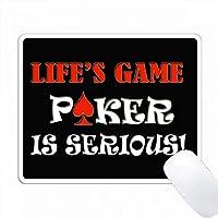 Lifes game Pokerは深刻です。面白い引用符 PC Mouse Pad パソコン マウスパッド