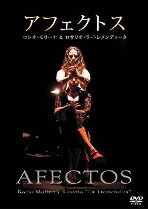 アフェクトス ロシオ・モリーナ&ロサリオ・ラ・トレメンディー [DVD]