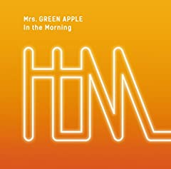 In the Morning♪Mrs. GREEN APPLEのCDジャケット