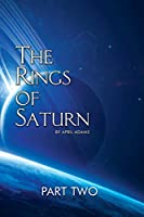 The Rings of Saturn Part Two